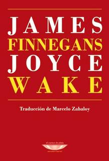 Finnegans Wake - Nva Traducción, Joyce, Ed. Cuenco De Plata