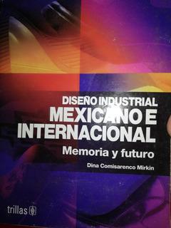 Libro Diseño Industrial Mexicano E Internacional