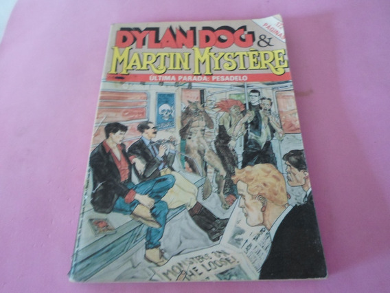 Hq Dylan Dog & Martin Mystere Ultima Parada Pesadelo Gibi