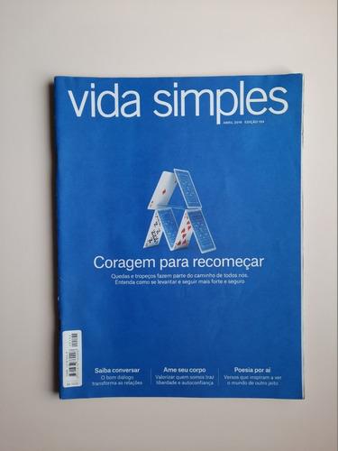 Revista Vida Simples - Nº 194 - Coragem Para Recomeçar