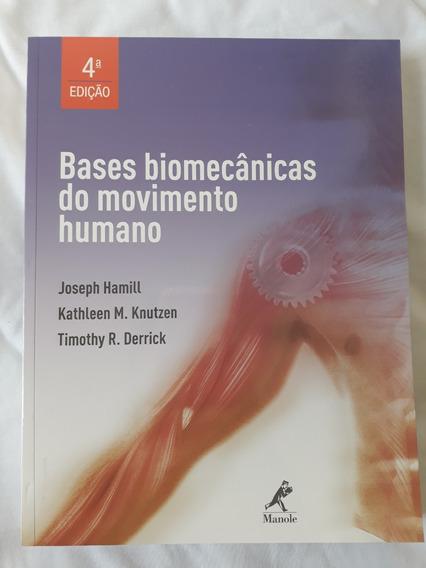 Bases Biomecânicas Do Movimento Humano - 4ª Edição
