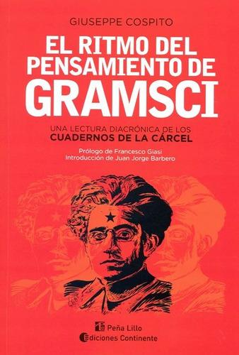 El Ritmo Del Pensamiento De Gramsci
