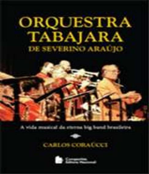 Orquestra Tabajara De Severino Araujo