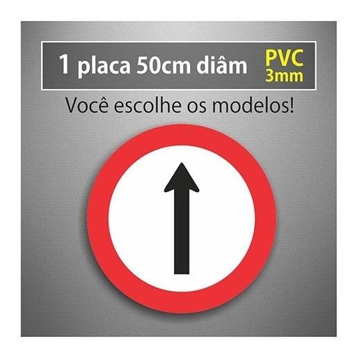 Placa Siga Em Frente - 50cm Diâmetro - Pvc 3mm