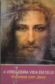A Verdadeira Vida Em Deus Vi De Vassula Ryden Pela Boa No...