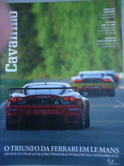 Revista Cavallino Nº 25 - O Triunfo Da Ferrari Em Le Mans