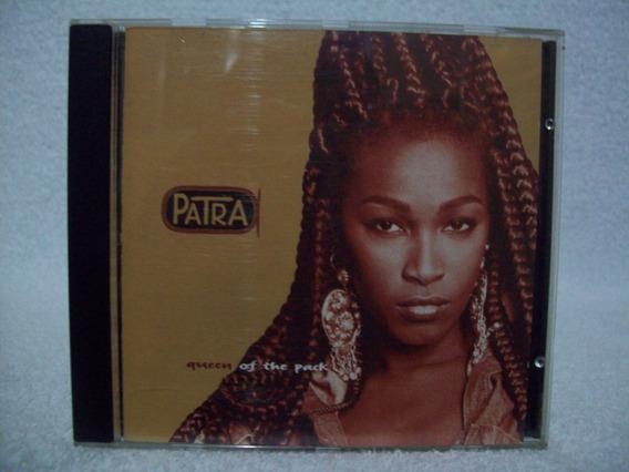 Cd Patra- Queen Of The Pack- Importado