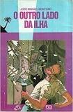 Outro Lado Da Ilha (série Vaga-lume), O Monteiro, José Mav