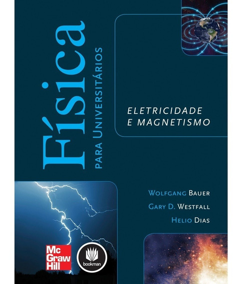 Física Para Universitários: Eletricidade E Magnetismo