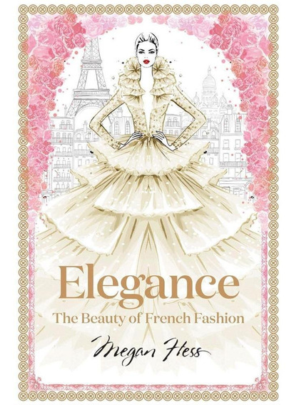 Elegance - The Beauty Of French Fashion