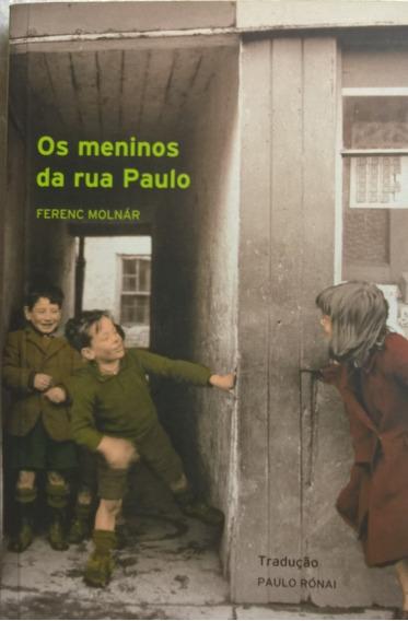 Livro Os Meninos Da Rua Paulo Ferenc Molnár - 8 Reimpressão