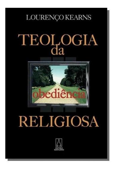 Teologia Da Obediencia Religiosa, A