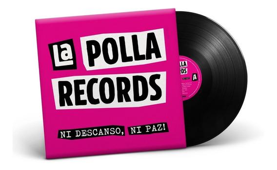 Vinilo La Polla Records Ni Descanso , Ni Paz