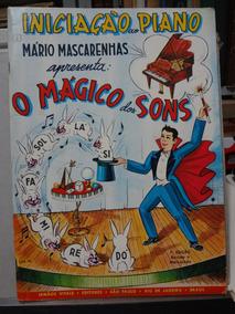 Livro Iniciação Ao Piano O Mágico Dos Sons Mario Mascarenhas
