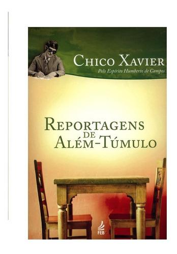 Reportagens De Além-túmulo