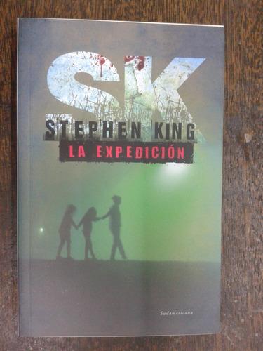 Imagen 1 de 3 de La Expedicion * Stephen King * Sudamericana *