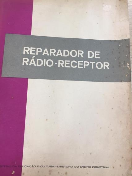 Reparador De Radio - Receptor Marechal Arthur Da