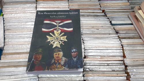 Imagen 1 de 7 de Los Generales Alemanes Hablan B H Liddell Hart Sieghels