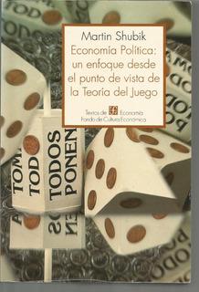 Economía Política: Un Enfoque Desde El Punto De Vista De La