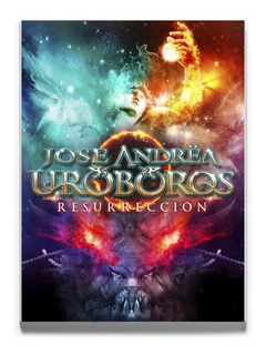 Jose Andrea - Uroboros Resurreccion Cd Edic. Especial (2016)