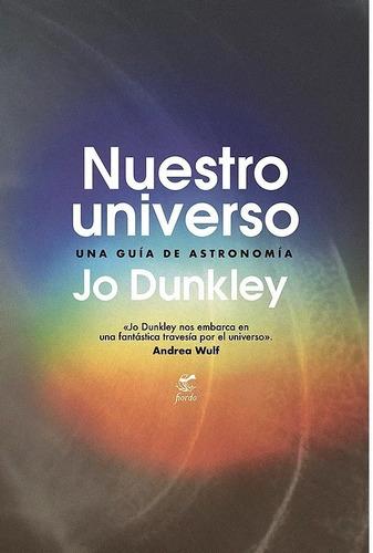 Nuestro Universo. Jo Dunkley. Fiordo