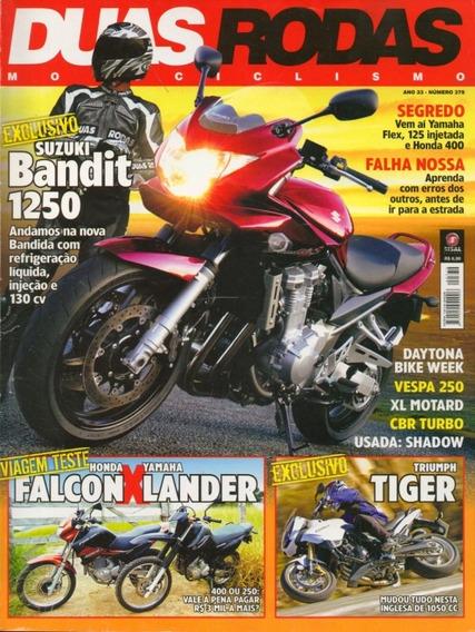 Duas Rodas N°379 Bandit 1250 Falcon Lander Tiger Vespa Gts