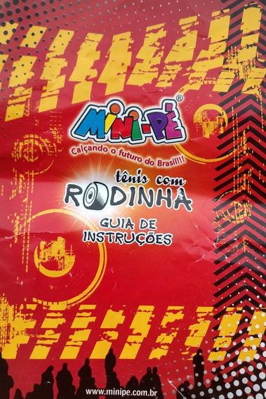 Tênis Com Rodinha Mini-pé