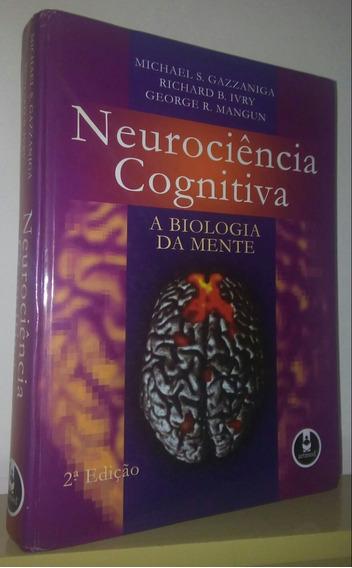 Neurociência Cognitiva - Michael Gazzaniga 2ª Ed. 2006