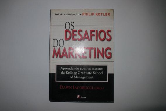 Os Desafios Do Marketing - Dawn Iacobucci - Editora Futura