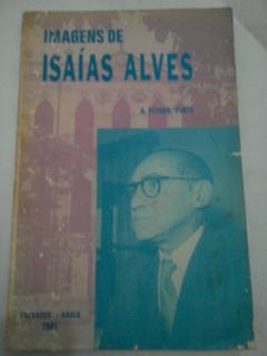 Imagens De Isaías Alves A.pintho Pinto