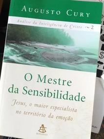 Livro O Mestre Da Sensibilidade - Augusto Cury - Neb *