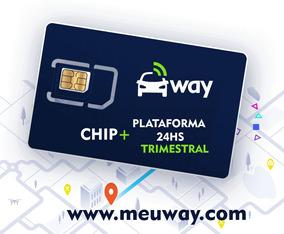 Plataforma 24h Rastreamento Meuway + Chip - Valor Trimestral