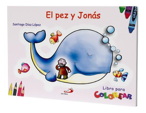 Imagen 1 de 1 de El Pez Y Jonás - Libro Para Colorear
