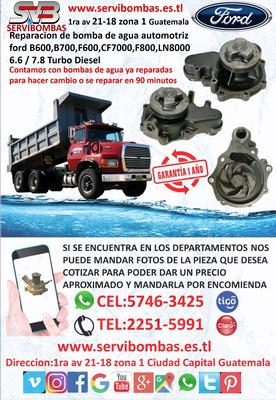 Bomba De Agua Super Ford 6.6 / 7.8 Turbo Diesel B600 Guatema