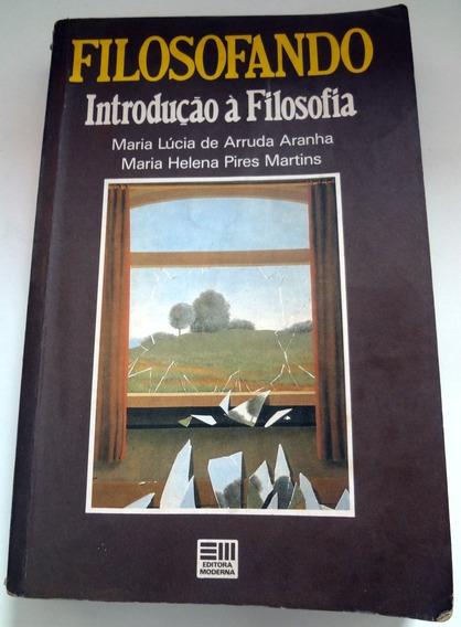 Filosofando - Introdução À Filosofia Maria Lúcia De Arruda