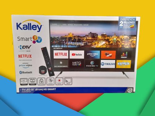 Televisor Kalley Smart Tv  32 Pulgadas