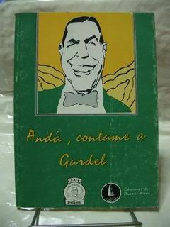 Anda Contame A Gardel