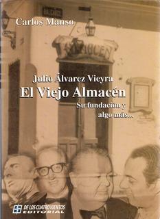 Julio Álvarez Vieyra El Viejo Almacén - Carlos Manso - G