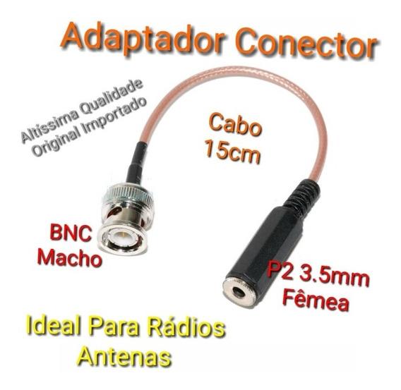 Cabo Adaptador Antena Radios Bnc Macho / P2 3.5mm Fêmea 15cm