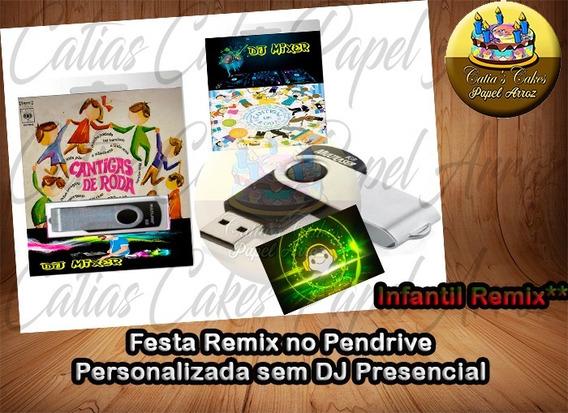 Som Para Festa Remix Infantil Cantigas Eternas Mixage Dj