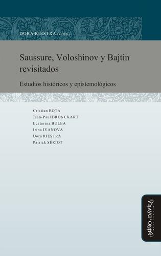 Imagen 1 de 2 de Saussure, Voloshinov Y Bajtin Revisitados. Dora Riestra