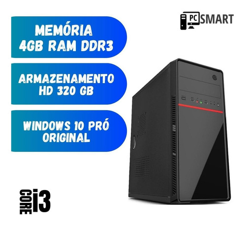 Computador Desktop Pc Cpu Smart I3 4gb 320gb Windows 10 Hdmi