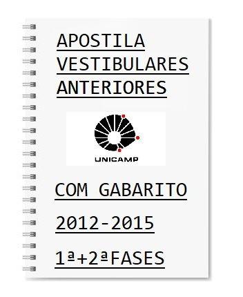 Unicam 1ª E 2ª Fase Provas Anteriores 2012 A 2015 + Gabarito