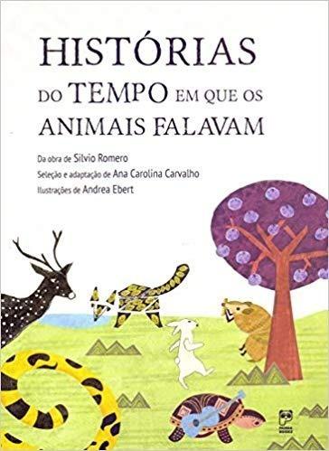 Livro Histórias Do Tempo Em Que Os Animais Falavam