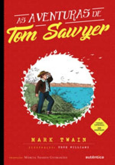 As Aventuras De Tom Sawyer (clássicos Autêntica)
