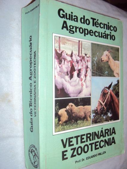 Guia Do Técnico Agropecuário: Veterinária E Zootecnia (sebo
