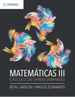 Matematicas Iii. Calculo De Varias Variables