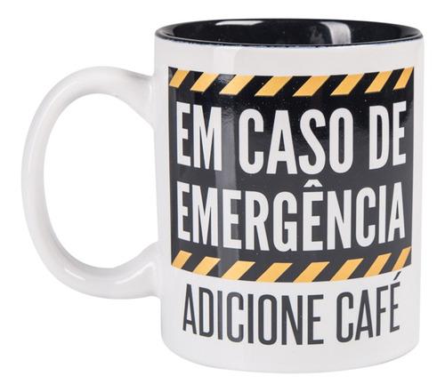 Imagem 1 de 2 de Caneca Em Caso De Emergência - Adicione Café
