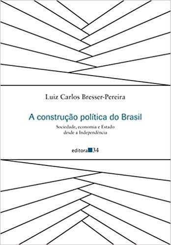 A Construção Política Do Brasil. Sociedade, Economia E Estad