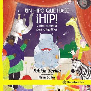 Un Hipo Que Hace ¡hip! Y Otras Comedias... De Fabián Sevilla